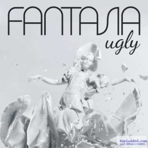 Fantasia - Ugly
